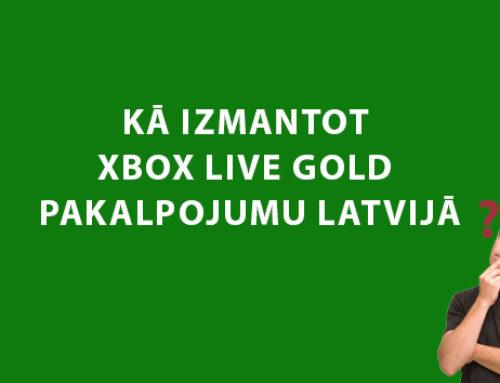 Kā izmantot Xbox Live Gold pakalpojumu Latvijā